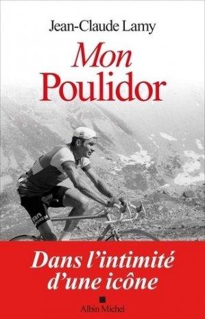 Mon Poulidor - Albin Michel - 9782226402462 -
