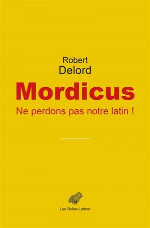 Mordicus - les belles lettres - 9782251449685 -