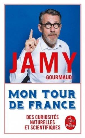 Mon tour de France des curiosités naturelles et scientifiques - le livre de poche - lgf librairie generale francaise - 9782253101260 -