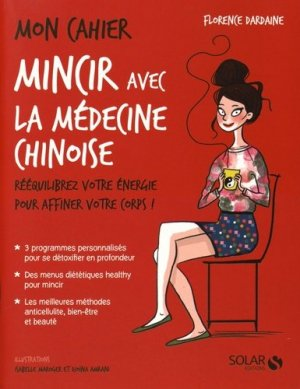 Mon cahier Mincir avec la médecine chinoise - solar  - 9782263071744 -