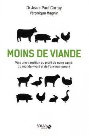 Moins de viande : vers une transition au profit de notre santé, du monde vivant et de l'environnement - solar - 9782263072963 -