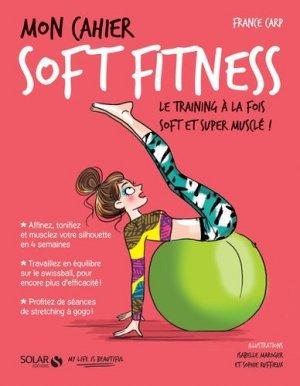 Mon cahier Soft fitness - solar  - 9782263148040 -