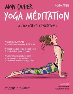 Mon cahier Yoga méditation - solar - 9782263148057