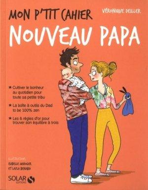 Mon p'tit cahier nouveau papa - solar - 9782263155277 -