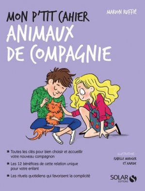 Mon p'tit cahier animaux de compagnie - solar - 9782263159251 -