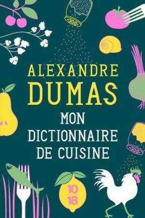 Mon dictionnaire de cuisine - 10-18 - 9782264072030 -
