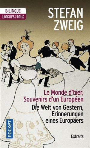 Le monde d'hier, Souvenirs d'un Européen (extraits) - Pocket - 9782266275361 -