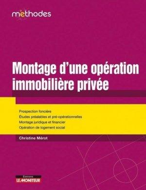 Montage d'une opération immobilière privée - le moniteur - 9782281130935 -
