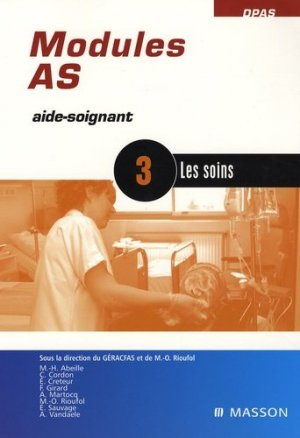 Modules AS3 Les soins - elsevier / masson - 9782294084041 -
