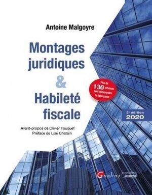 Montages juridiques et habileté fiscale. Edition 2020 - gualino - 9782297090605 -