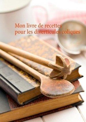 Mon livre de recettes pour les diverticules coliques - Books on Demand Editions - 9782322230488 -