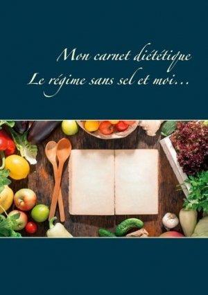 Mon carnet diététique : le régime sans sel et moi... - Books on Demand Editions - 9782322257959 -