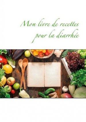 Mon livre de recettes pour la diarrhée - Books on Demand Editions - 9782322270842 -