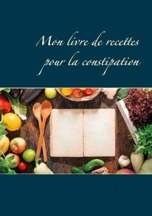 Mon livre de recettes pour la constipation - Books on Demand Editions - 9782322271306 -