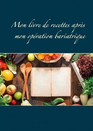 Mon livre de recettes après mon opération bariatrique - Books on Demand Editions - 9782322273713 -