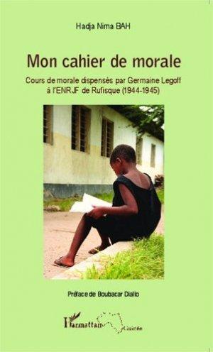 Mon cahier de morale - l'harmattan - 9782343033334 -