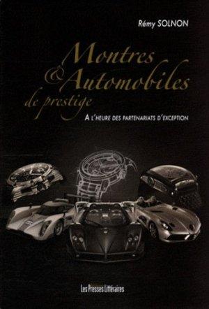 Montres & automobiles de prestige. A l'heure des partenariats d'exception - Edition Les Presses littéraires - 9782350733814 -