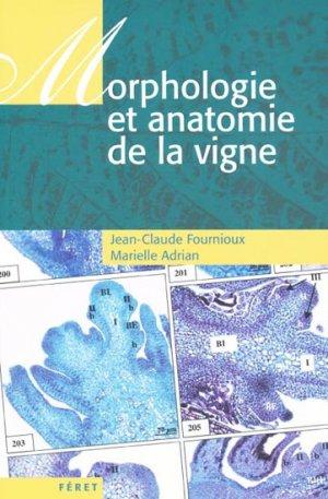 Morphologie et anatomie de la vigne - feret - 9782351560839 -