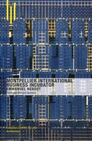 Montpellier International Business Incubator - archibooks - 9782357331778 -