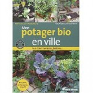 Mon potager bio en ville - terre vivante - 9782360980581
