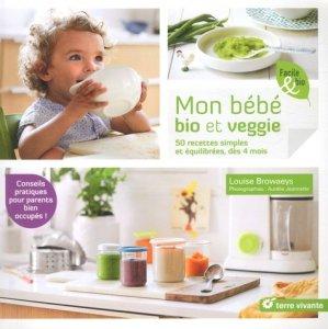 Mon bébé bio et veggie - terre vivante - 9782360983414 -