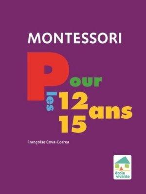 Montessori pour les 12-15 ans - Ecole vivante - 9782366380866 -