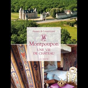 Montpoupon, une vie de château - geste  - 9782367468228 -
