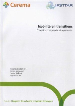 Mobilité en transitions. Connaître, comprendre et représenter - Cerema - 9782371800564 -