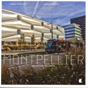 Montpellier. Une histoire millénaire - Alcide - 9782375910054 -