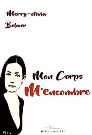 Mon corps m'encombre - Editions LC - 9782376960317 -