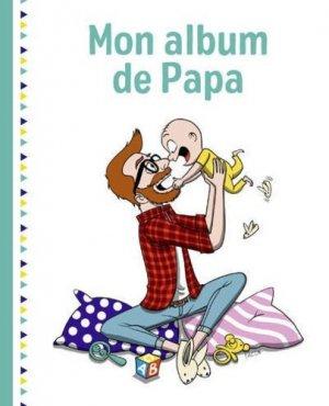 Mon album de papa - first editions - 9782412038857 -