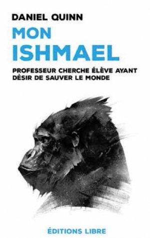 Mon Ishmael - editions libre - 9782490403158 -