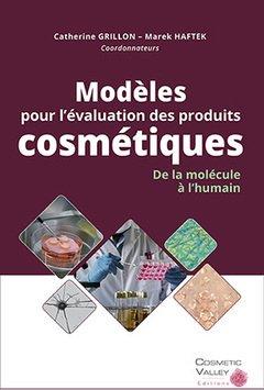 Modèles pour l' évaluation des produits cosmétiques - cosmetic valley - 9782490639021 -