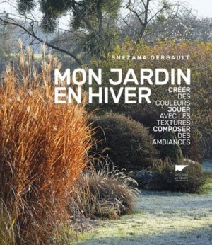 Mon jardin en hiver - delachaux et niestle - 9782603024928 -