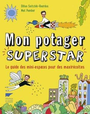 Mon potager superstar - delachaux et niestle - 9782603025604 -