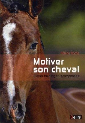Motiver son cheval - belin - 9782701159362 -