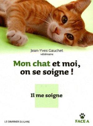 Mon chat et moi, on se soigne ! - le courrier du livre - 9782702909409 -