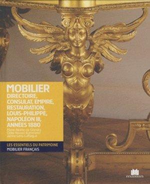 Mobilier Directoire, Consulat, Empire, Restauration, Louis-Philippe, Napoléon III, Années 1880 - massin - 9782707206770 -