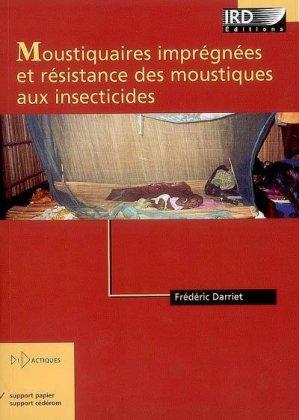 Moustiquaires imprégnées et résistance des moustiques aux insecticides - ird - 9782709916240 -