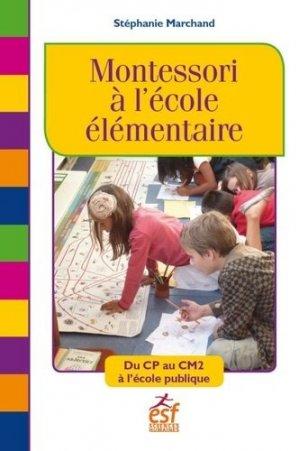 Montessori à l'école élémentaire - ESF Editeur - 9782710134411 -