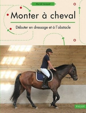 Monter à cheval - vigot - 9782711424771 -