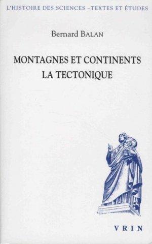 Montagnes et continents : la tectonique - vrin - 9782711628131 -