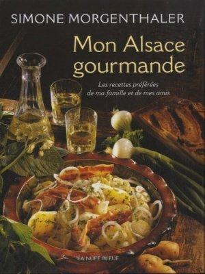 Mon Alsace gourmande - La Nuée bleue - 9782716507585 -