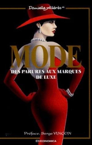 Mode. Des parures aux marques de luxe - Economica - 9782717849547 -