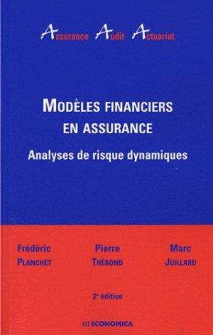 Modèles financiers en assurance. Analyses de risque dynamiques, 2e édition - Economica - 9782717859706 -