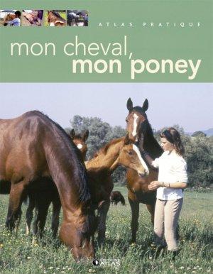 Mon cheval, mon poney - atlas  - 9782723444576 -
