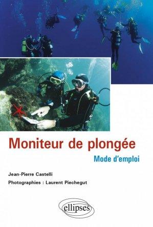 Moniteur de plongée : mode d'emploi - ellipses - 9782729839758 -