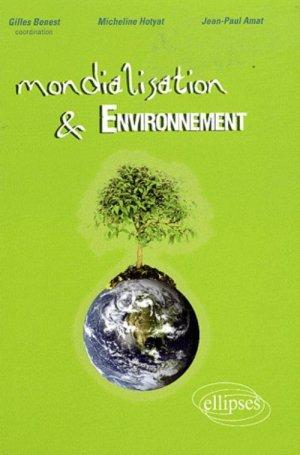 Mondialisation et environnement - ellipses - 9782729842253 -