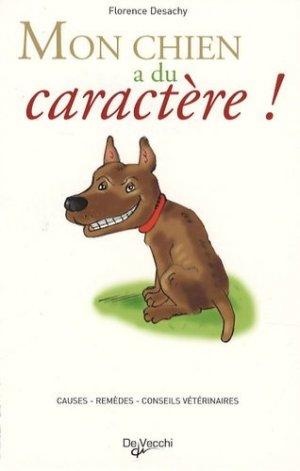 Mon chien a du caractère ! - de vecchi - 9782732889184 -