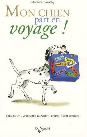 Mon chien part en voyage - de vecchi - 9782732889214 -